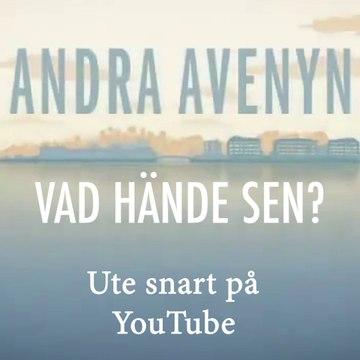 ANDRA AVENYN VAD HÄNDE SEN - TRAILER
