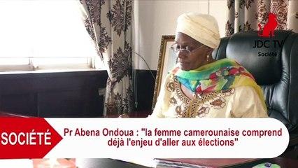 Pr ABENA ONDOUA: La femme camerounaise comprend déjà l'enjeu d'aller aux élections