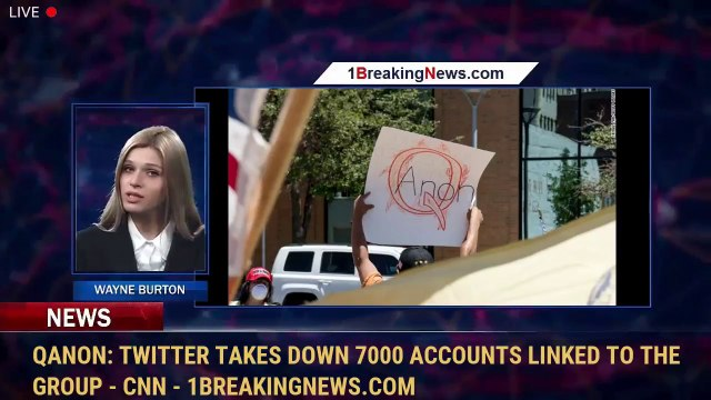 QAnon: Twitter takes down 7000 accounts linked to the group - CNN - 1BreakingNews.com