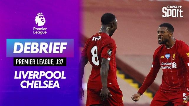 Le debrief de Liverpool - Chelsea : festival offensif à Anfield !
