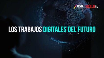 Los trabajos digitales del futuro