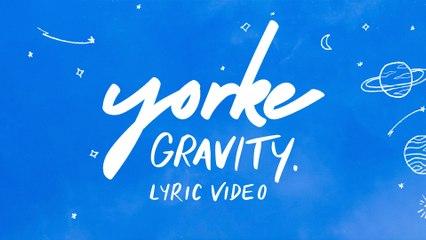 Yorke - Gravity