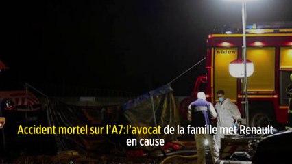 Accident mortel sur l'A7: l'avocat de la famille metRenault en cause
