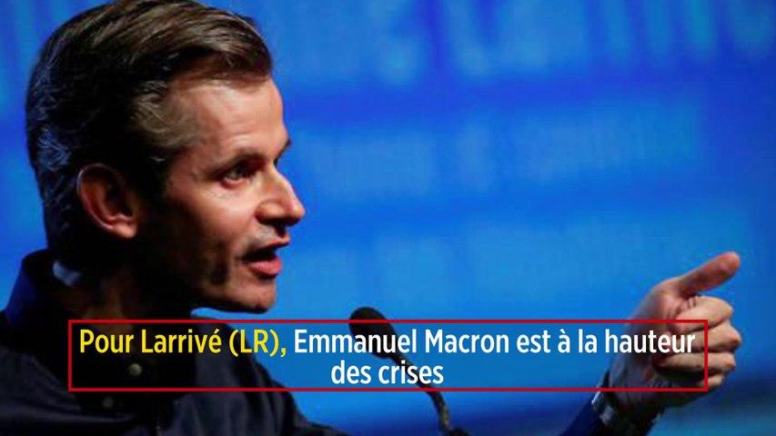 Pour Larrivé (LR), Emmanuel Macron est à la hauteur des crises