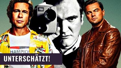 Darum ist ONCE UPON A TIME IN HOLLYWOOD Quentin Tarantinos unterschätztes Meisterwerk!
