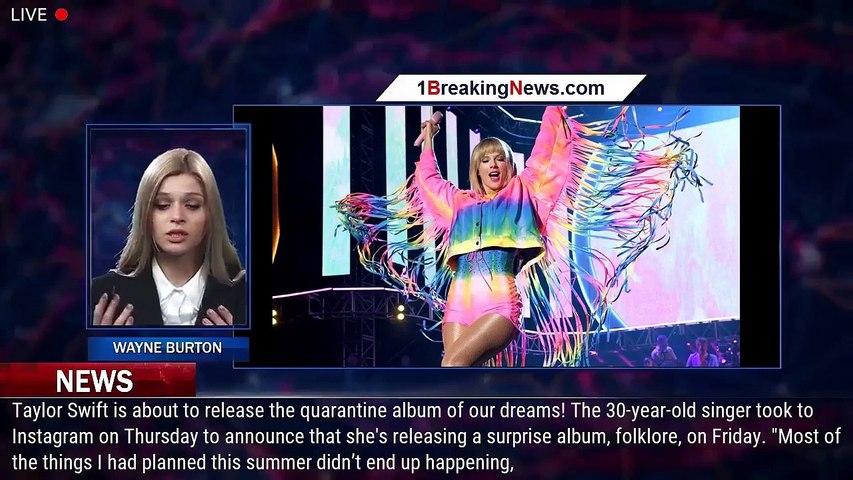 Taylor Swift Announces Release Date for Surprise Album 'folklore' - 1BreakingNews.com