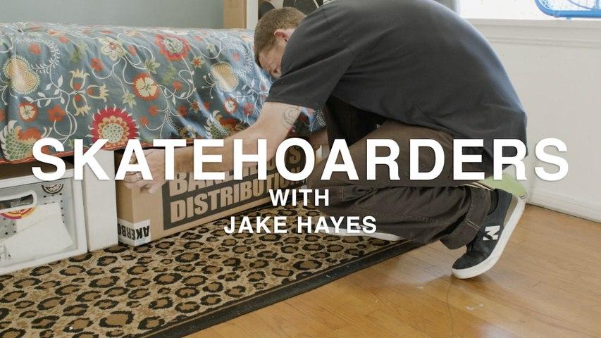 SkateHoarders | Jake Hayes