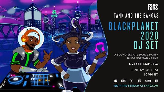 Tank and The Bangas BlackPlanet 2020 DJ Set