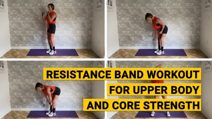 Resistance Band Workout for Upper Body and Core Strength