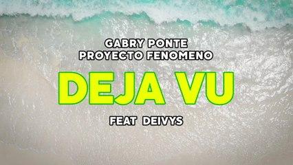 Gabry Ponte - Déjà Vu