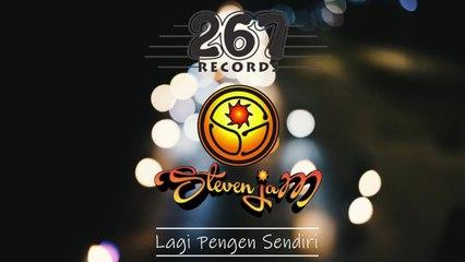 Steven Jam - Lagi Pengen Sendiri - (Official Lyric Video)