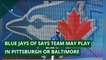 Blue Jays OF says team may play in Pittsburgh or Baltimore , and other top stories from July 24, 2020.