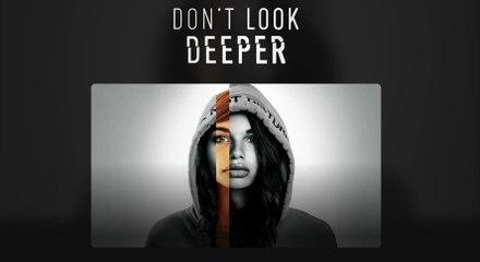Don't Look Deeper Trailer 07/27/2020