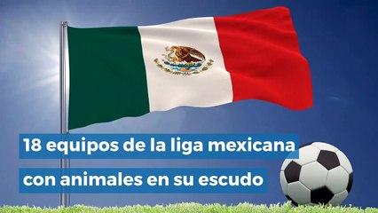 18 equipos de la liga mexicana con animales en su escudo