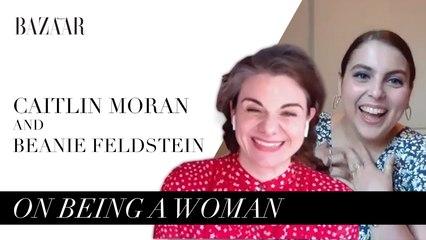 Caitlin Moran & Beanie Feldstein on being a woman