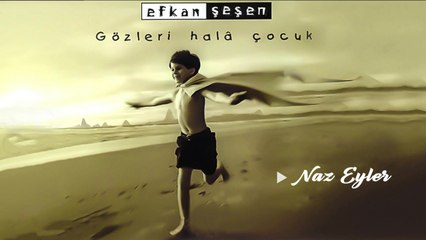 Efkan Şeşen - Naz Eyler - [Official Music Video © 1999 Ses Plak ]