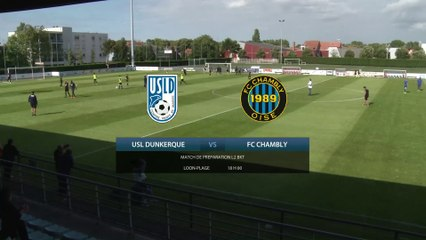 Revoir le match USL Dunkerque vs FC Chambly (Replay) - 24 Juillet 2020