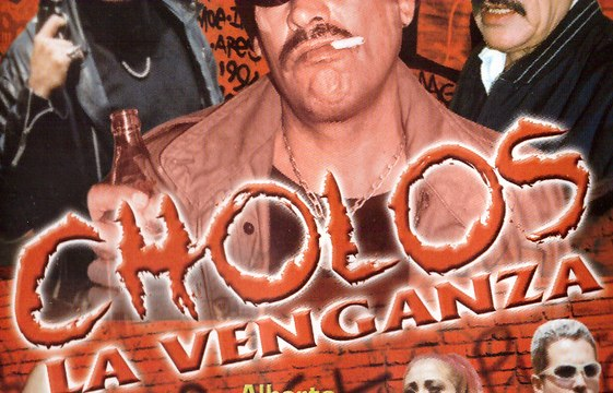 CHOLOS LA VENGANZA (2002) Mexico / Full Movie