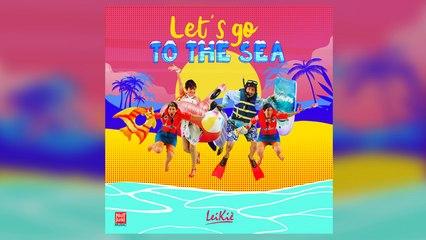 LeiKiè - Let's go to the sea