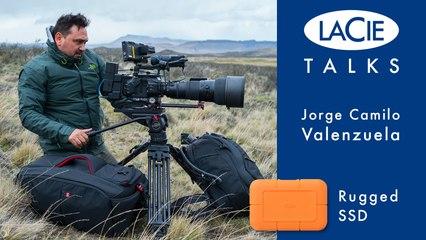 LaCie Talks with Jorge Camilo Valenzuela - LaCie Rugged SSD