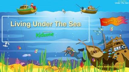 Kidzone - Living Under The Sea