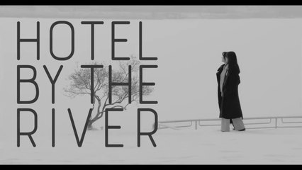 HOTEL BY THE RIVER - VF - sortie le 29 juillet