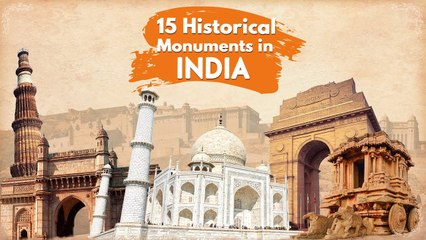 15 Top Historical monuments of India - TravelTriangle