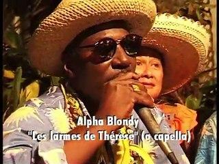 Alpha Blondy - Les larmes de Thérèse (a capella)