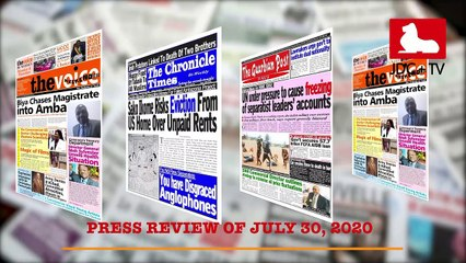 CAMEROONIAN PRESS REVIEW OF JULY 30, 2020