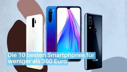 Die 10 besten Smartphones für weniger als 300 Euro