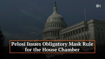 Pelosi Issues New Mask Rule