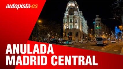 La Justicia tumba Madrid Central, ¿qué pasa con las multas?   Autopista.es