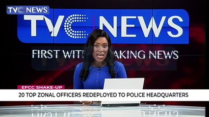 20 top zonal officers of EFCC redeployed to police headquarters