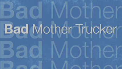 Eric Church - Bad Mother Trucker