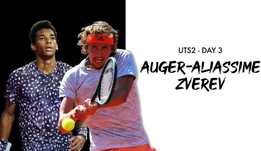 UTS2 - Day 3 Preview: Felix Auger-Aliassime vs Alexander Zverev
