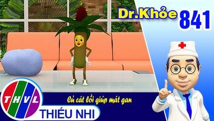 Dr. Khỏe - Tập 841: Củ cát lồi giúp mát gan