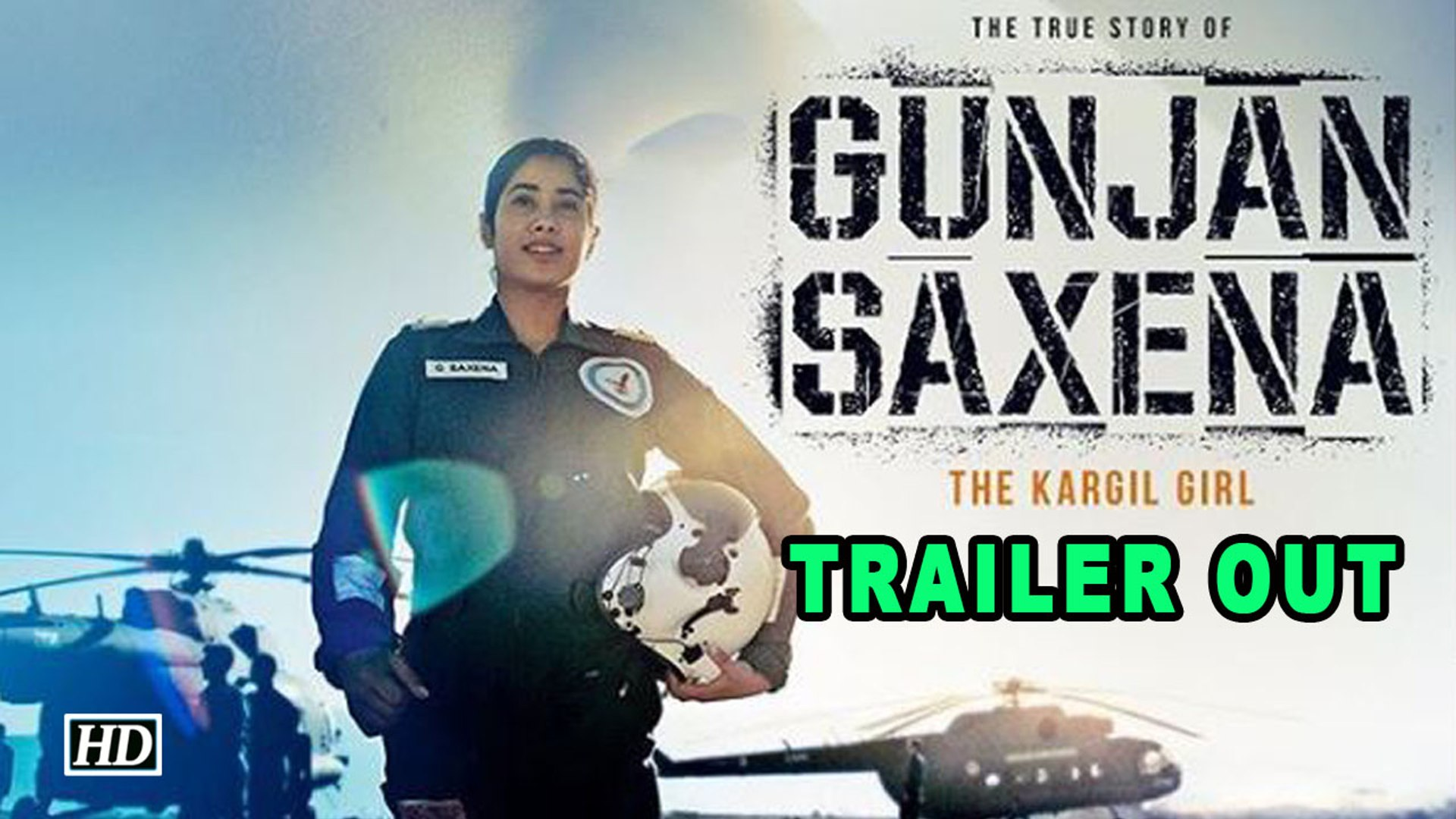 Gunjan Saxena The Kargil Girl Trailer Out Now Video Dailymotion