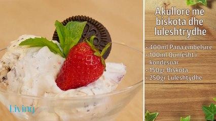 Receta në 2 minuta - Akullore me biskota dhe luleshtrydhe