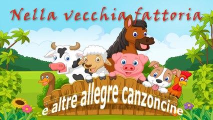 G. P. - Nella vecchia fattoria e altre allegre canzoncine #Canzonibambini e Musica per bambini
