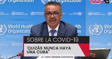 """""""Quizás nunca haya una cura para el coronavirus"""""""