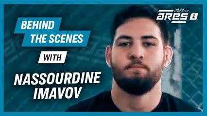 ARES 2: Behind the scene w/ Nassourdine Imavov