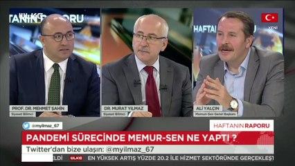 Haftanın Raporu - Murat Yılmaz   Mehmet Şahin   Ali Yalçın   2 Ağustos 2020