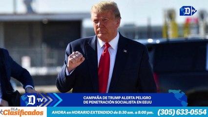 Campaña de Trump alerta peligro de penetración socialista en EEUU |  El Diario en 90 segundos