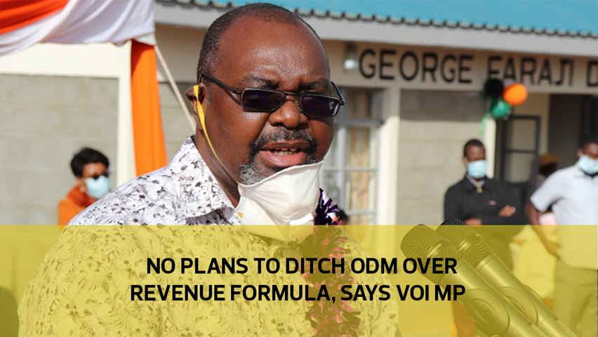 No plans to ditch ODM over revenue formula, says Voi MP