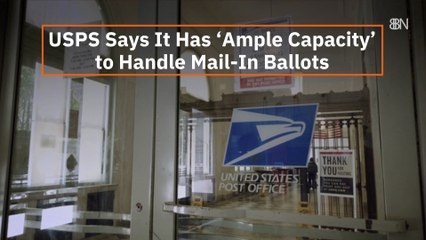 USPS Supports Mail-In Ballots