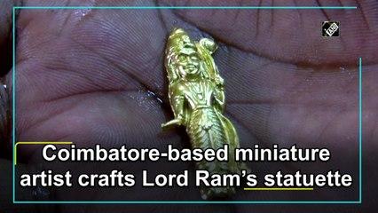 Coimbatore-based miniature artist crafts Lord Ram's statuette