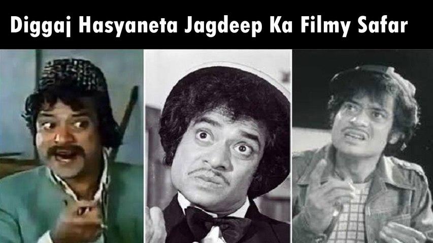 Diggaj Hasyaneta Jagdeep Ka Filmy Safar