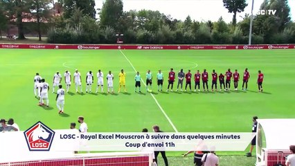 REPLAY : Amical LOSC - Royal Excel Mouscron (0-1)