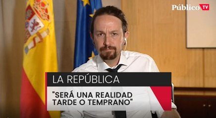 """Pablo Iglesias: """"Tarde o temprano los jóvenes impulsarán una república en España"""""""