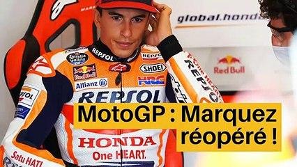 MotoGP : Marquez réopéré !_IN
